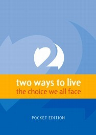 Two ways to live (Matthias Media)